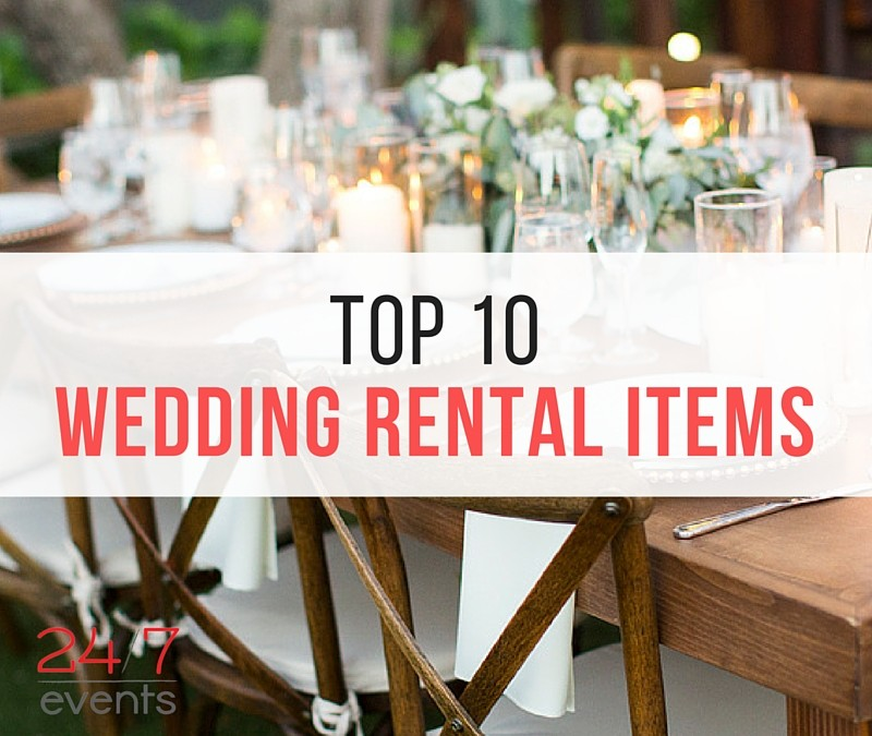 Our Top 10 2016 Rental Items for Weddings